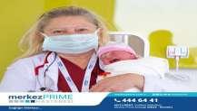 Merkez Prıme'da İlk Doğum Gerçekleşti