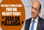 """Bakan Fikri Işık Müjdeyi Verdi! """"2020'de yollarda"""""""