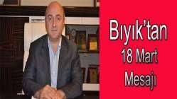 Başkan Bıyık'tan 18 Mart Mesajı