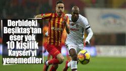 Beşiktaş, Kayseri'de kazanamadı