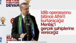 Cumhurbaşkanı Erdoğan Menbiç ve Afrin'i işaret etti
