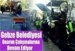Gebze Belediyesi onarım çalışmalarına hız kesmeden devam ediyor