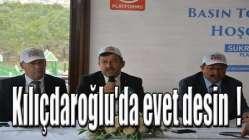 Kılıçdaroğlu'da evet desin !