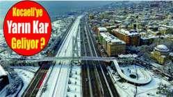 Kocaeli'ye yarın kar geliyor?