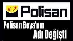 Polisan Boya'nın adı değişti