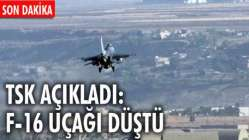 SON DAKİKA F-16 DÜŞTÜ..
