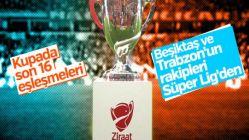 Türkiye Kupası son 16 eşleşmeleri