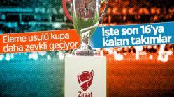 Ziraat Türkiye Kupası'ndan son 16'ya kalan takımlar