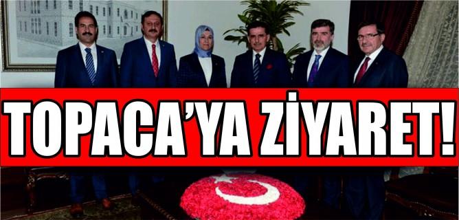 AK PARTİLİ VEKİLLER'DEN TOPACA'YA ZİYARET!