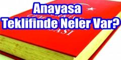 Ankara'da sıcak saatler... Anayasa teklifinde neler var?