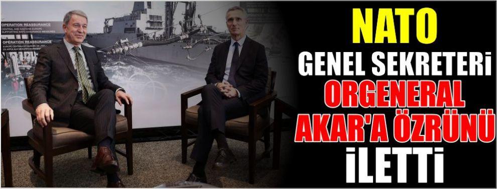 NATO Genel Sekreteri Orgeneral Akar'a özrünü iletti